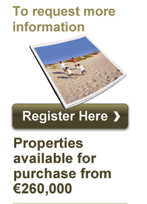 To request more information, register here. Properties available for purchase from €260,000